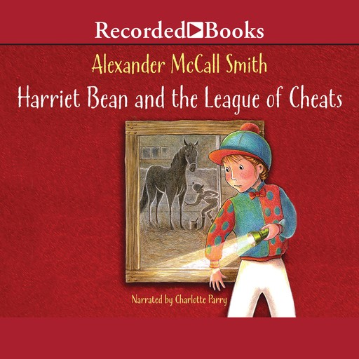 Harriet Bean and the League of Cheats, Alexander McCall Smith
