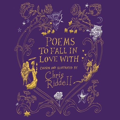 Poems to Fall in Love With, Chris Riddell