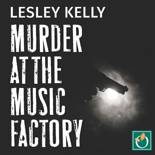 Murder at the Music Factory, Lesley Kelly