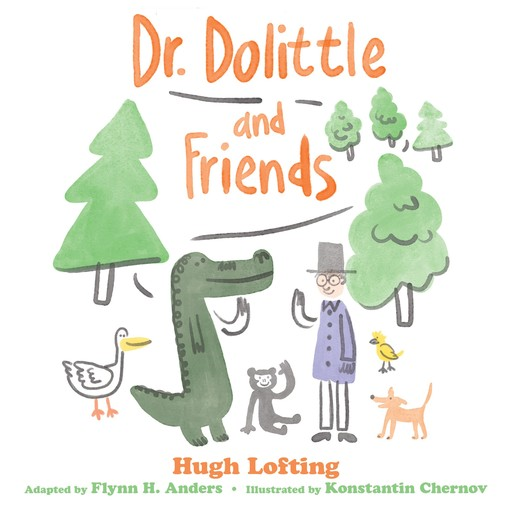 Dr. Dolittle and Friends, Hugh Lofting