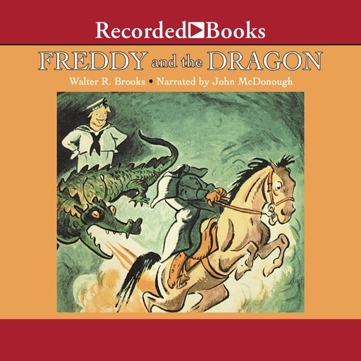 Freddy and the Dragon, Walter R. Brooks
