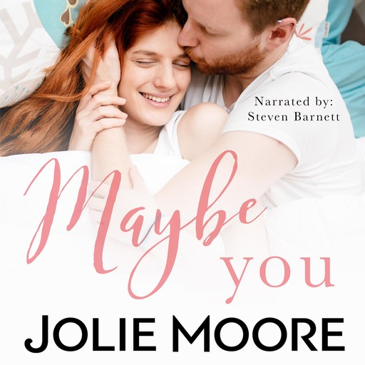 Maybe You, Jolie Moore
