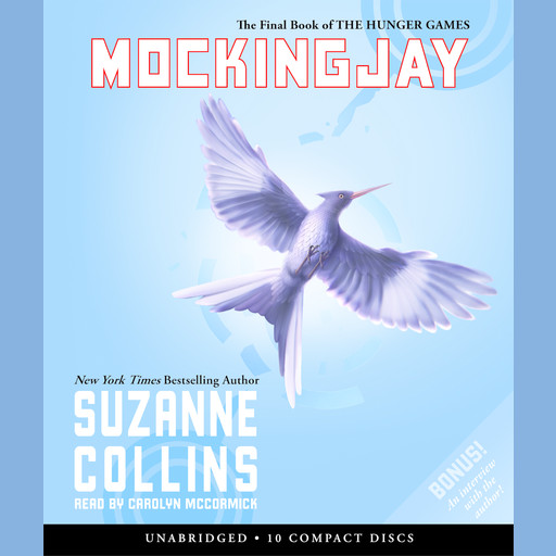Mockingjay: Book 3 of the Hunger Games, Suzanne Collins