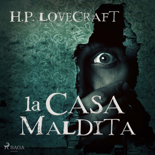 La casa maldita, Howard Philips Lovecraft