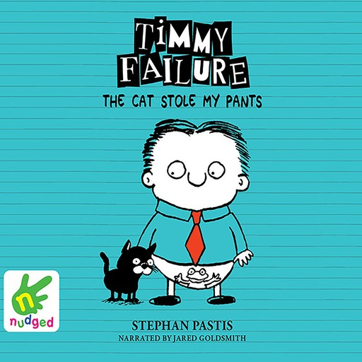 The Cat Stole My Pants, Stephan Pastis
