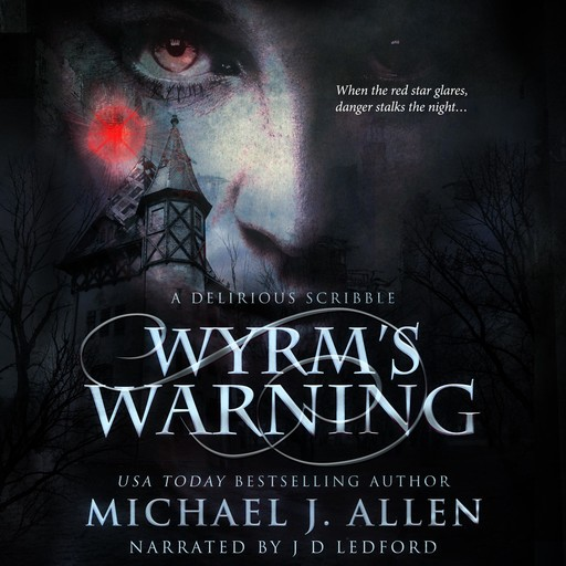 Wyrm's Warning, Michael Allen