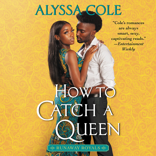 How to Catch a Queen, Alyssa Cole