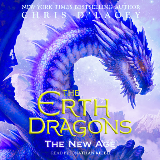 The Erth Dragons #3: The New Age, Chris d'Lacey