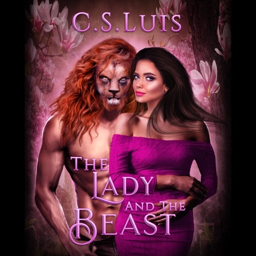The Lady and the Beast, C. S Luis