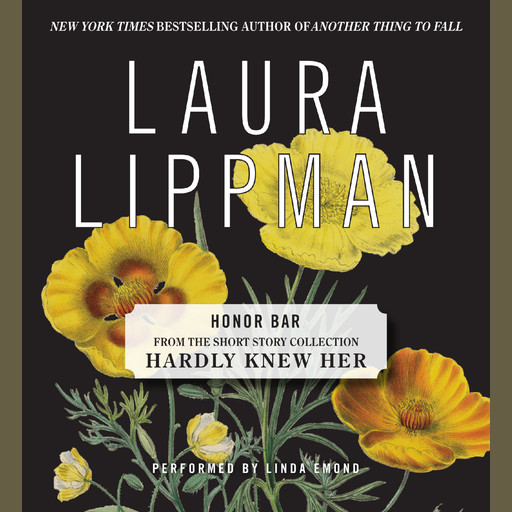 Honor Bar, Laura Lippman