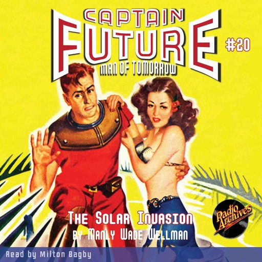 Captain Future #20 The Solar Invasion, Manly Wade Wellman