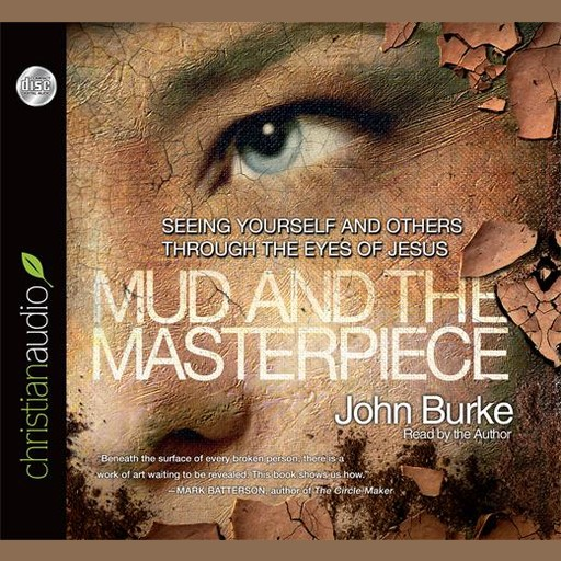 The Mud and the Masterpiece, John Burke