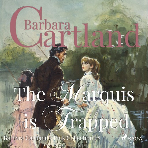 The Marquis is Trapped, Barbara Cartland