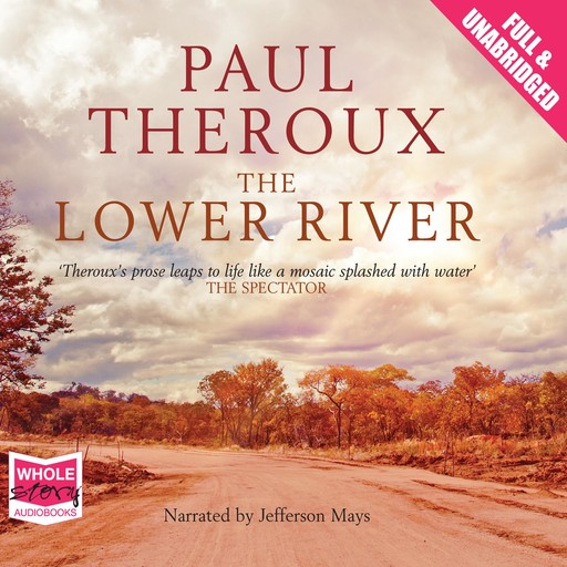 The Lower River, Paul Theroux