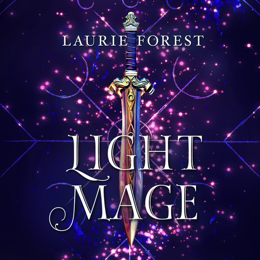 Light Mage, Laurie Forest