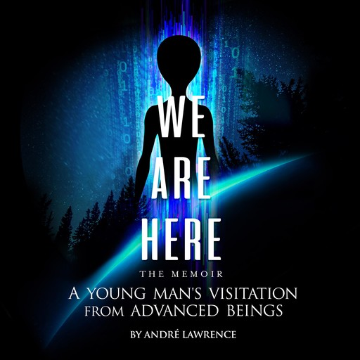 We Are Here The Memoir, Andre Lawrence