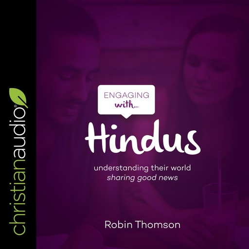Engaging with Hindus, Robin Thomson