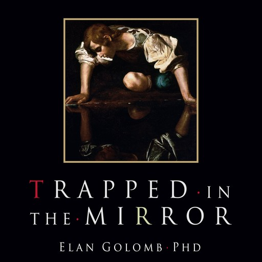 Trapped in the Mirror, Elan Golomb