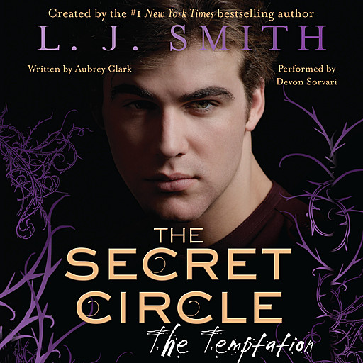 The Secret Circle: The Temptation, L.J. Smith