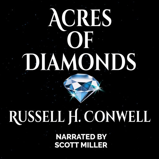 Acres of Diamonds, Russell H.Conwell