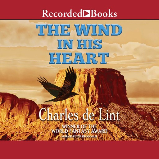 The Wind in His Heart, Charles de Lint