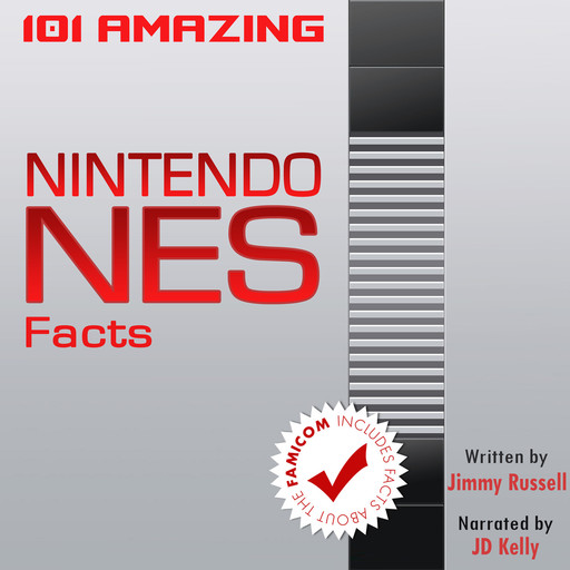 101 Amazing Nintendo NES Facts, Jimmy Russell