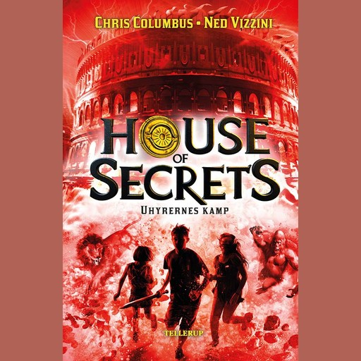 House of Secrets #2: Uhyrernes kamp, Ned Vizzini, Chris Columbus