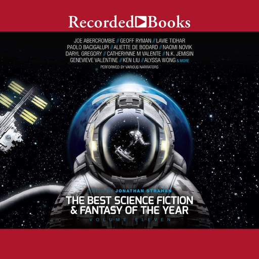The Best Science Fiction and Fantasy of the Year, Volume 11, Jonathan Strahan