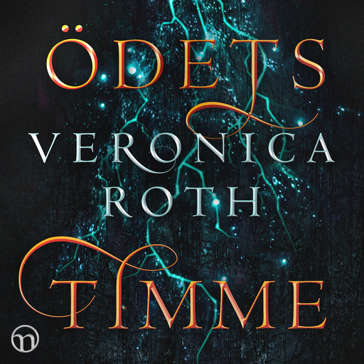 Ödets timme, Veronica Roth