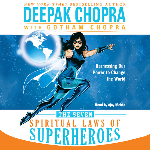 The Seven Spiritual Laws of Superheroes, Deepak Chopra, Gotham Chopra