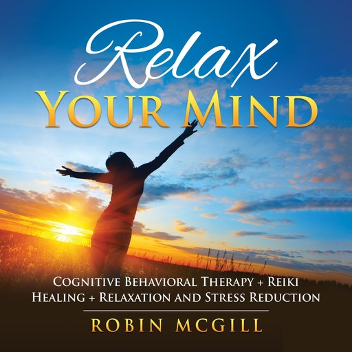 Relax Your Mind, Robin McGill
