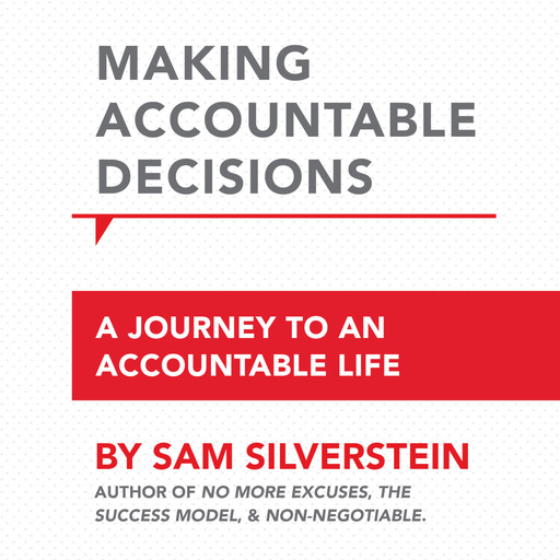 Making Accountable Decisions, Sam Silverstein
