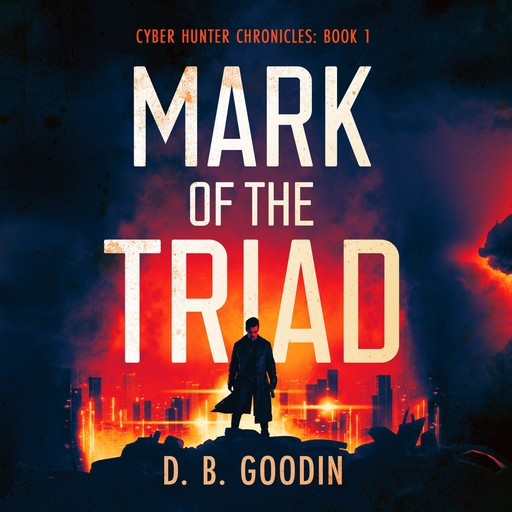 Mark of the Triad, D.B. Goodin
