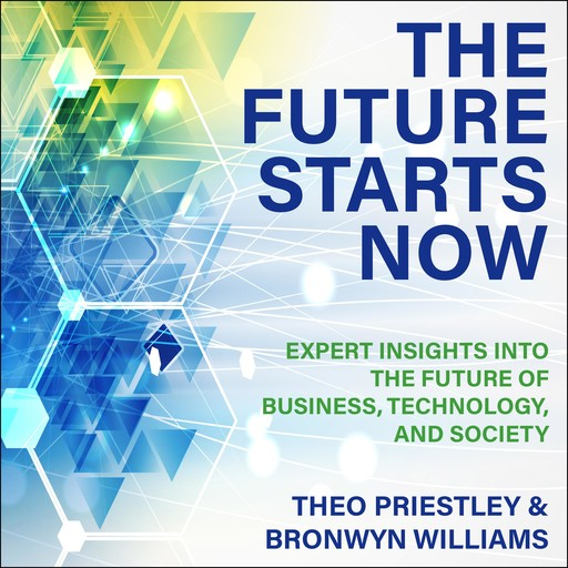 The Future Starts Now, Bronwyn Williams, Theo Priestley