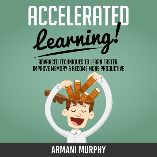 Accelerated Learning, Armani Murphy