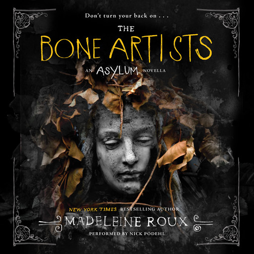 The Bone Artists, Madeleine Roux