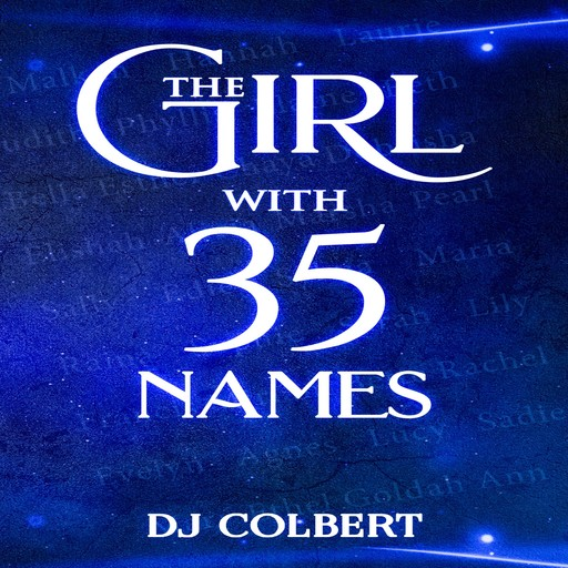 The Girl with 35 Names, DJ Colbert