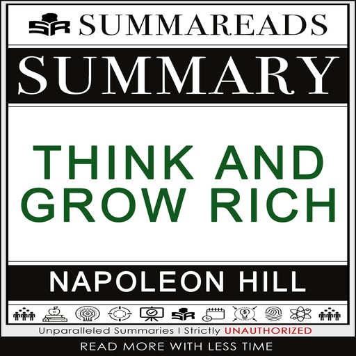 Summary of Think and Grow Rich by Napoleon Hill, Summareads Media