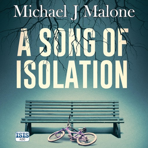 A Song of Isolation, Michael Malone