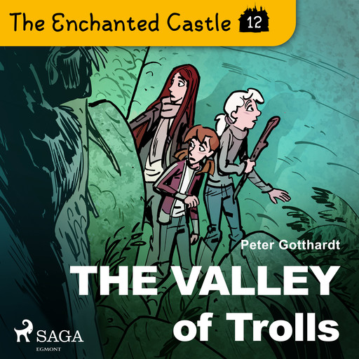 The Enchanted Castle 12 - The Valley of Trolls, Peter Gotthardt