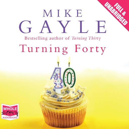 Turning Forty, Mike Gayle