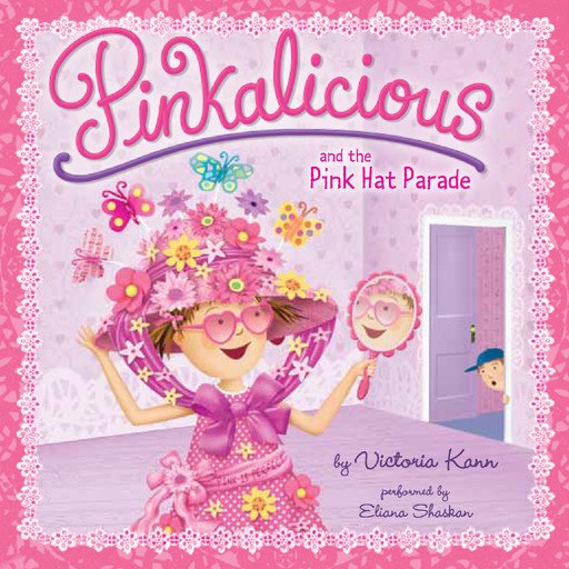 Pinkalicious and the Pink Hat Parade, Victoria Kann