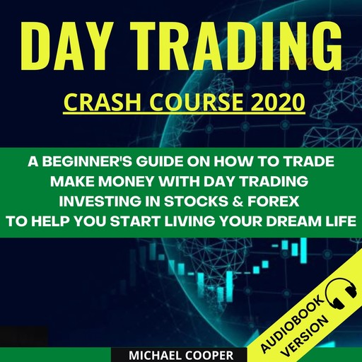 Day Trading Crash Course 2020, Michael Cooper