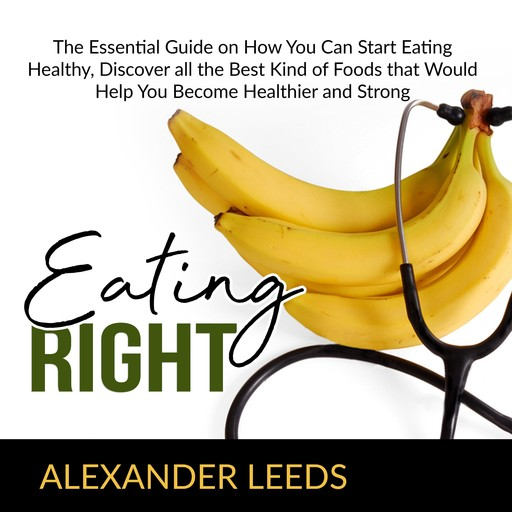 Eating Right, Alexander Leeds