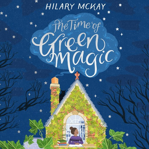 The Time of Green Magic, Hilary McKay