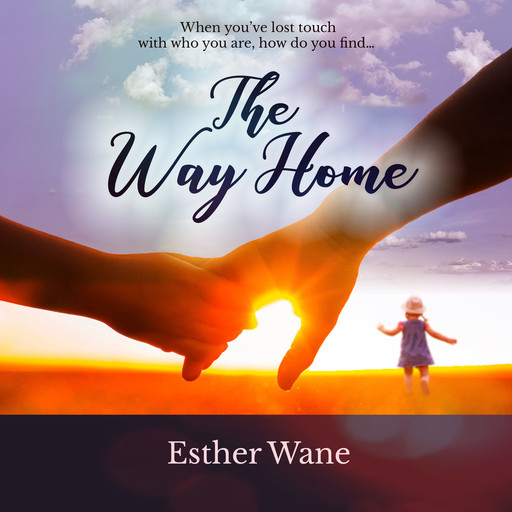 The Way Home, Esther Wane