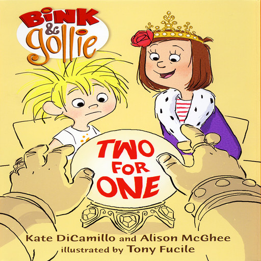 Bink & Gollie: Two For One, Kate DiCamillo