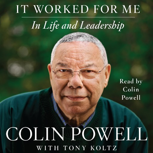 It Worked For Me, Colin Powell