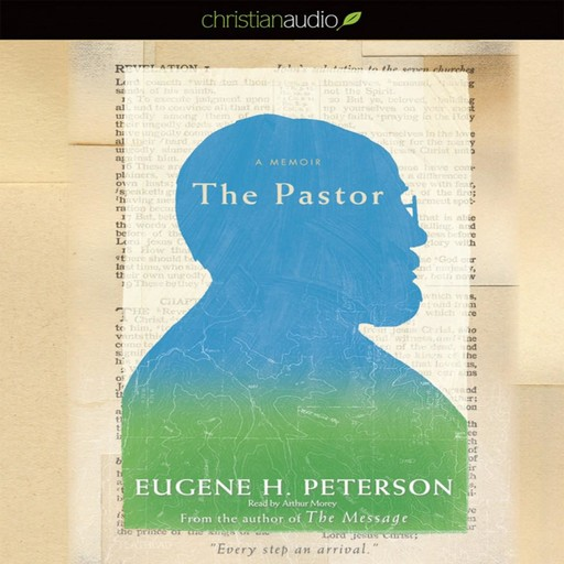 The Pastor, Eugene H. Peterson