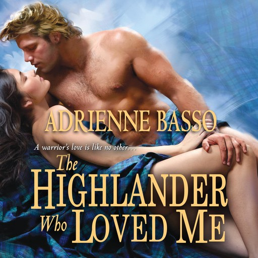 The Highlander Who Loved Me, Adrienne Basso